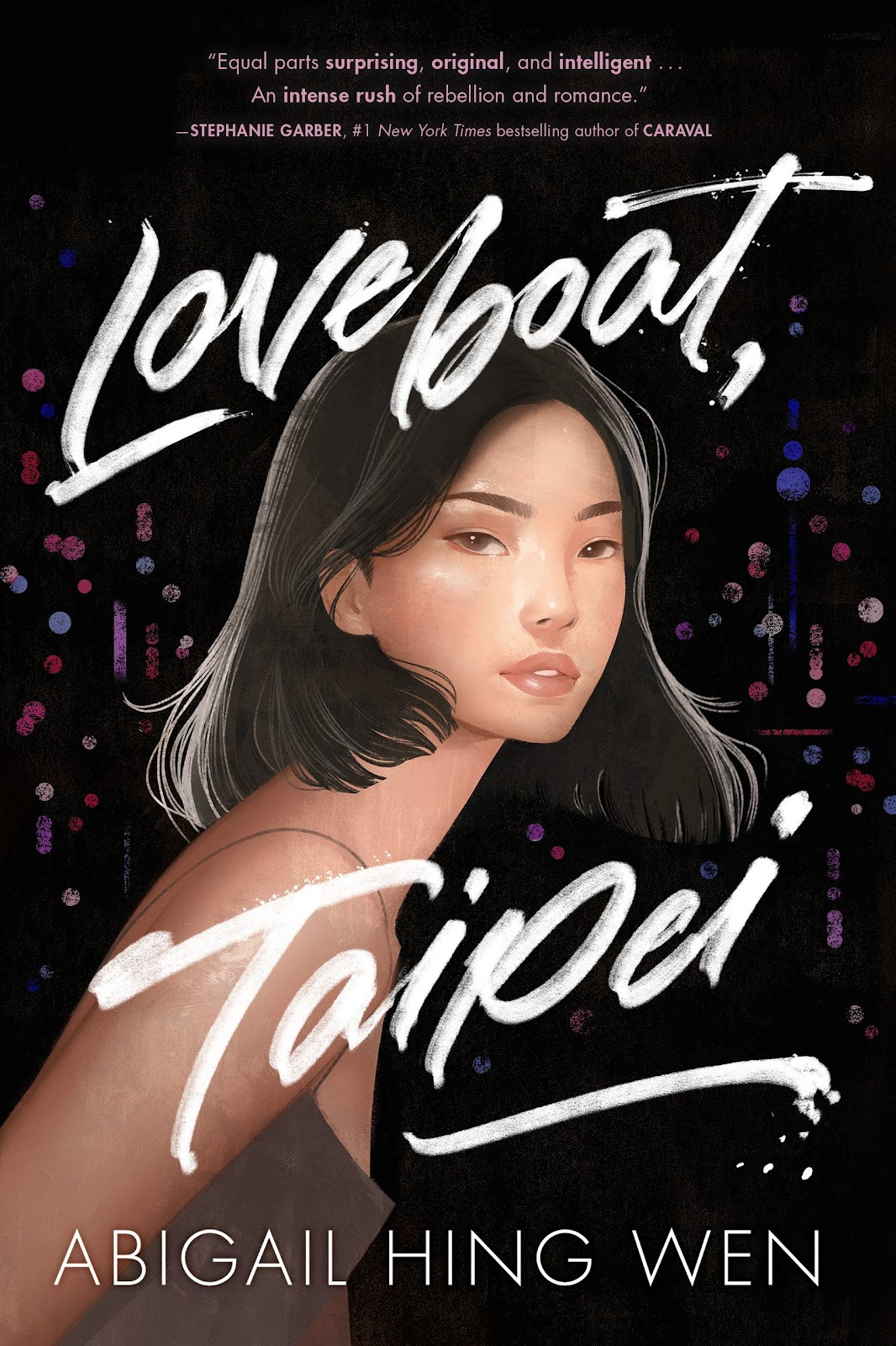 Loveboat, Taipei (Loveboat, Taipei, #1) by Abigail Hing Wen