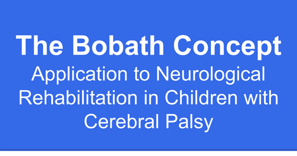 The Bobath Concept Applied To Cp Google Slides