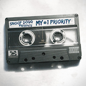 Snoop Dogg Presents: My #1 Priority