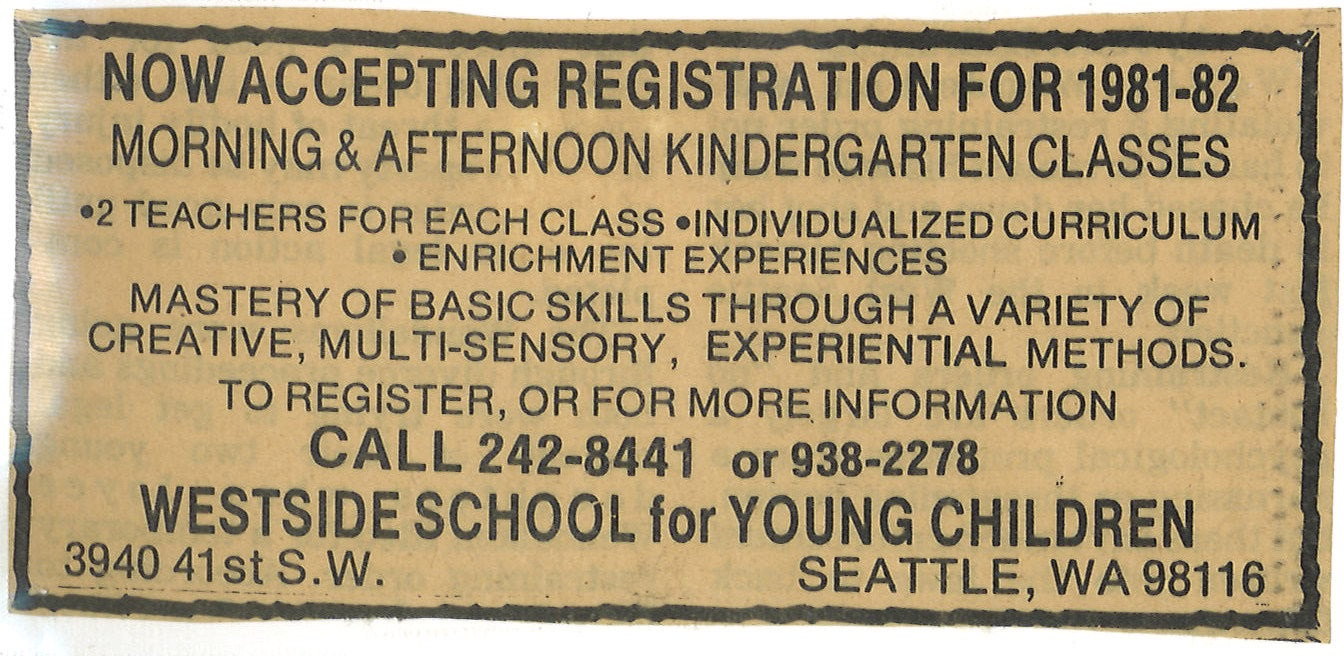 "Westside School Ad from 1981 that says ""Now Accepting Registration for 1981-82"" and more info"