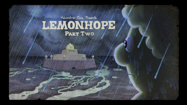 "Adventure Time Recap - ""Lemonhope Pt. 1 & 2"""