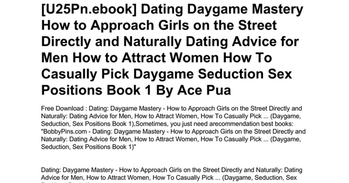 Dating daygame mastery how to approach girls on the street directly dating daygame mastery how to approach girls on the street directly and naturally dating advice for men how to attract women how to casually pick daygame ccuart Gallery
