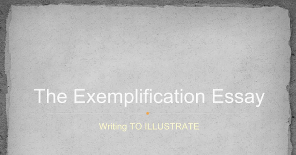 exemplification essay slideshow pptx google slides