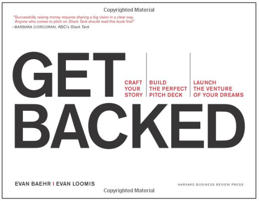 Get Backed: Craft your Story, Build the Perfect Pitch Deck, and Launch the Venture of your Dreams by Evan Baehr & Evan Loomis, ForexTrend