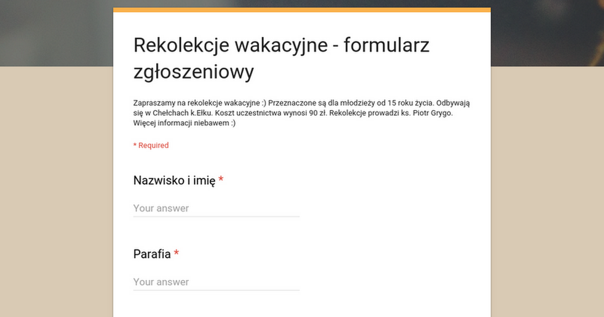 Rekolekcje wakacyjne - formularz zgłoszeniowy