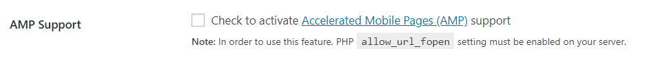 AMP Support: Check to activate Accelerated Mobile Pages (AMP) support