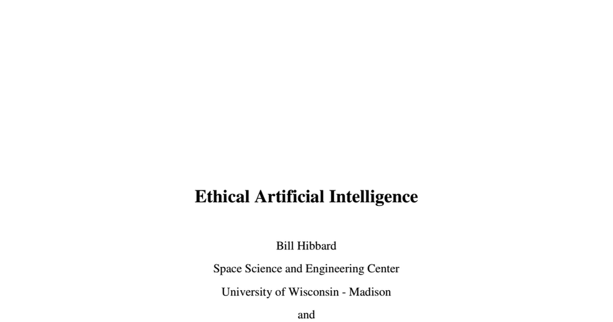 """ethics of artificial intelligence essay On october 14-15, 2016, the nyu center for bioethics in conjunction with nyu center for mind, brain and consciousness will host a conference on """"the ethics of artificial intelligence"""" recent progress in artificial intelligence (ai) makes questions about the ethics of ai more pressing than."""