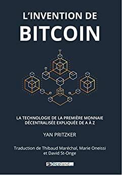 """Livre """"L'invention de Bitcoin"""