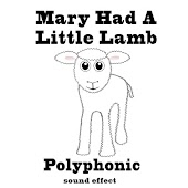 Mary Had a Little Lamb Polyphonic Sound Effects Text Tones and Ringtones