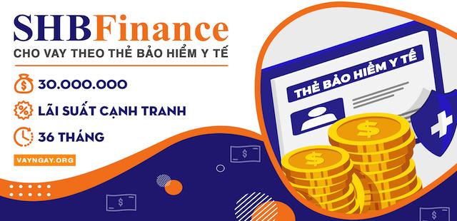Cách đăng ký vay tiền online bằng bảo hiểm y tế tại công ty tài chính SHB
