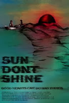 Watch Sun Don't Shine Online Free in HD