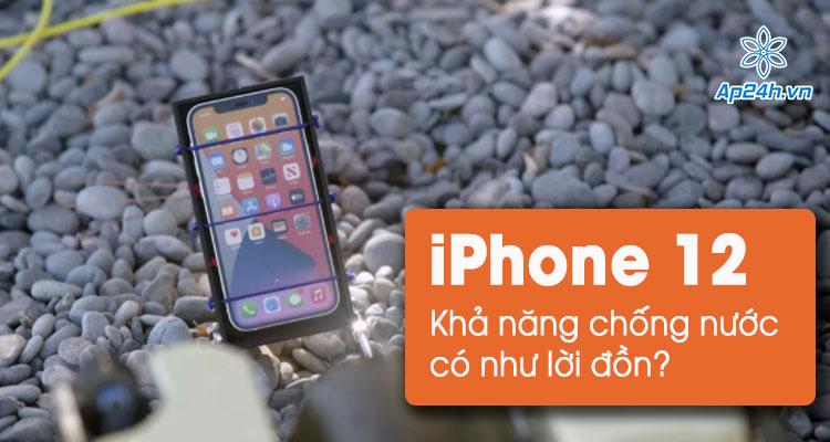 Thực hiện kiểm tra khả năng chống nước iPhone 12