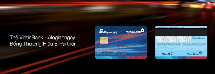 Đăng ký ngay để trải nghiệm vô vàn ưu đãi và tiện ích từ Thẻ VietinBank - Alogiaongay E-Partner.