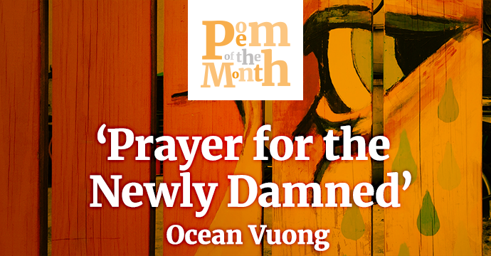 prayer for the newly damned ocean vuong