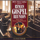 We'll Understand It Better By and By (Ryman Gospel Reunion Version)