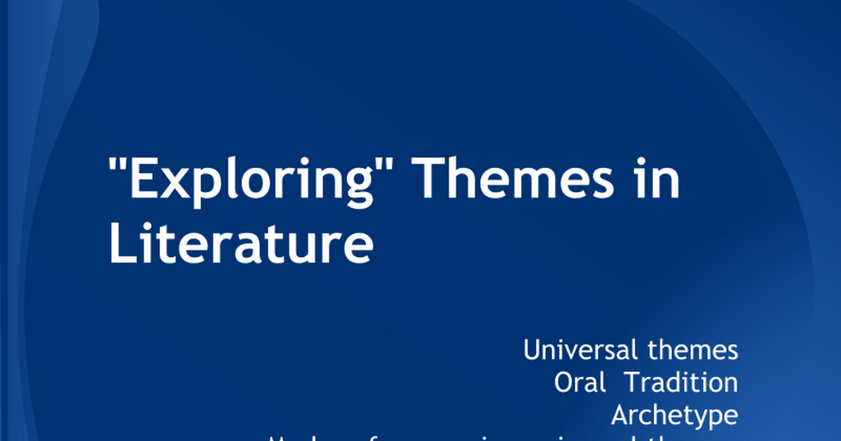 what is a universal theme in literature