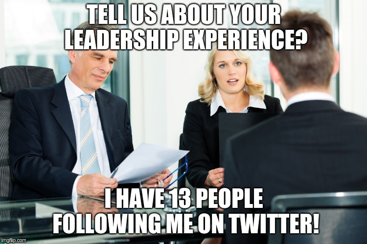 Interviewer lets employees know that he is a good leader as people follow him on twitter
