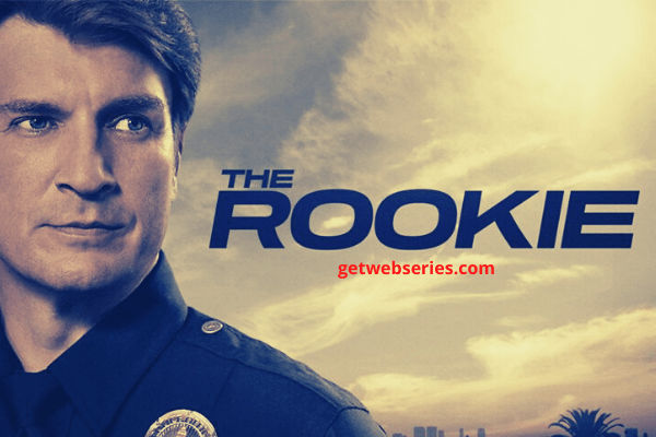 The Rookie Season 3 poster Best Web Series To Watch English in 2021