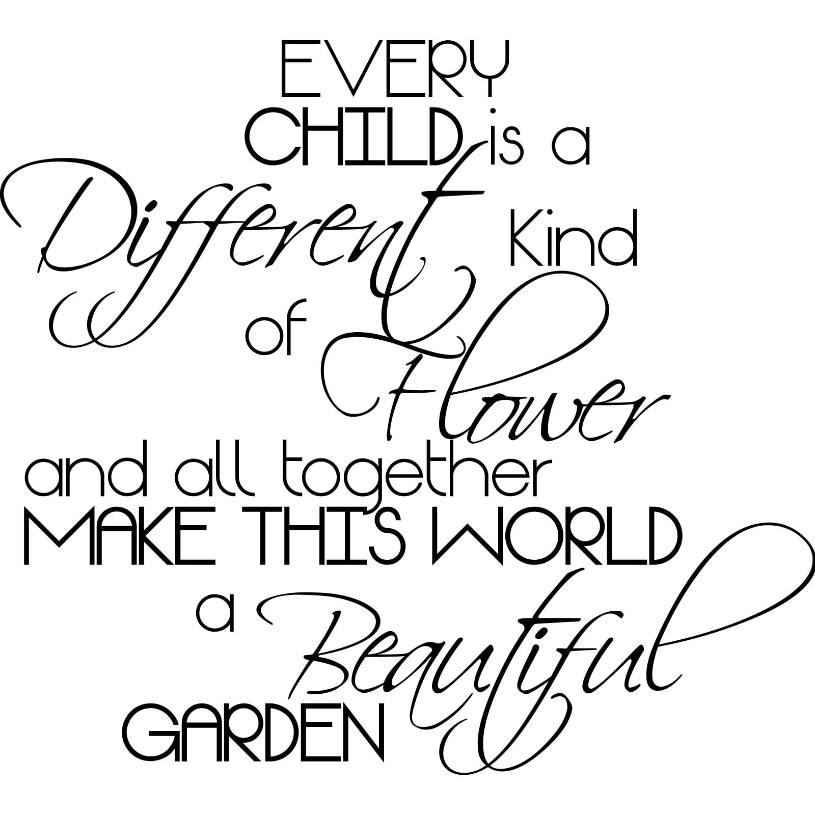 Image result for every child is a different kind of flower