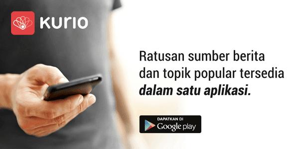 Kurio, Dapatkan Ratusan Update Berita Terpercaya Dalam Satu Aplikasi