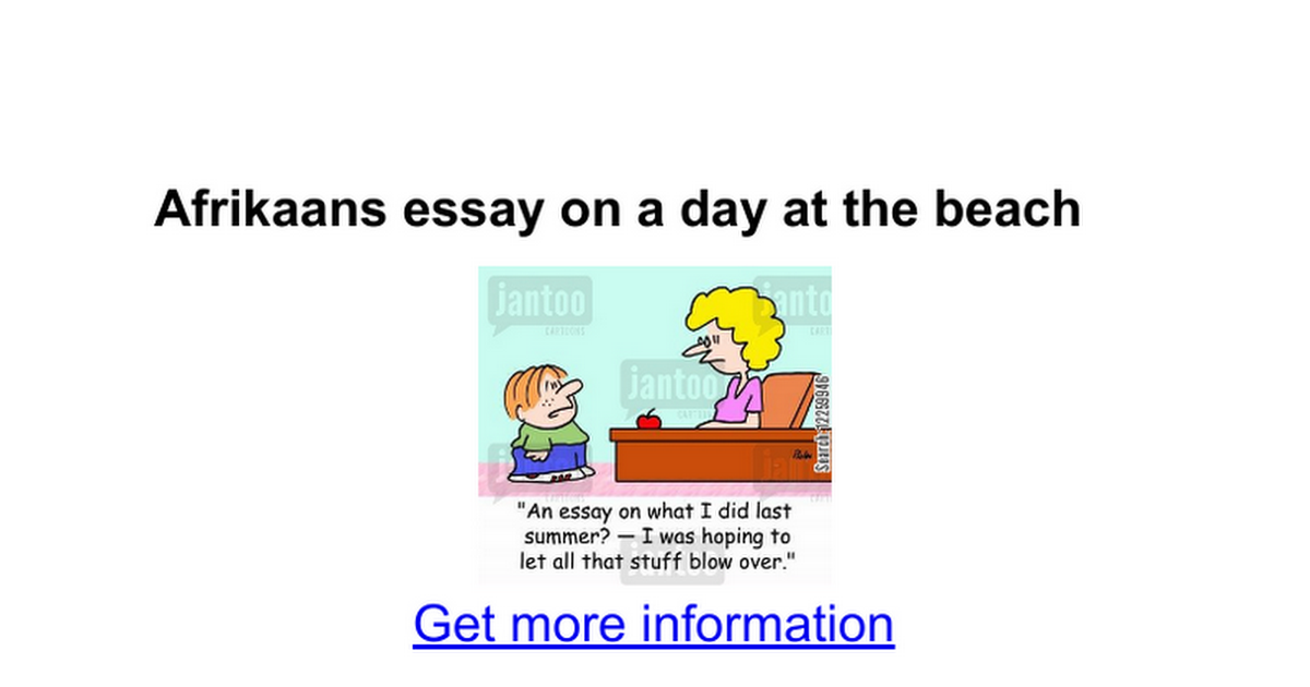afrikaans essay on a day at the beach google docs