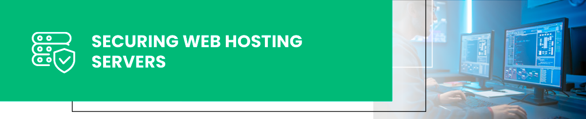 securing web hosting servers