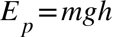 "<math xmlns=""http://www.w3.org/1998/Math/MathML""><msub><mi>E</mi><mi>p</mi></msub><mo>=</mo><mi>m</mi><mi>g</mi><mi>h</mi></math>"