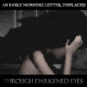 Through Darkened Eyes