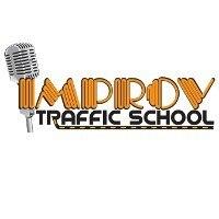 Improv Traffic School