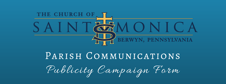 Questions? Contact the Parish Office at 610.644.0110!