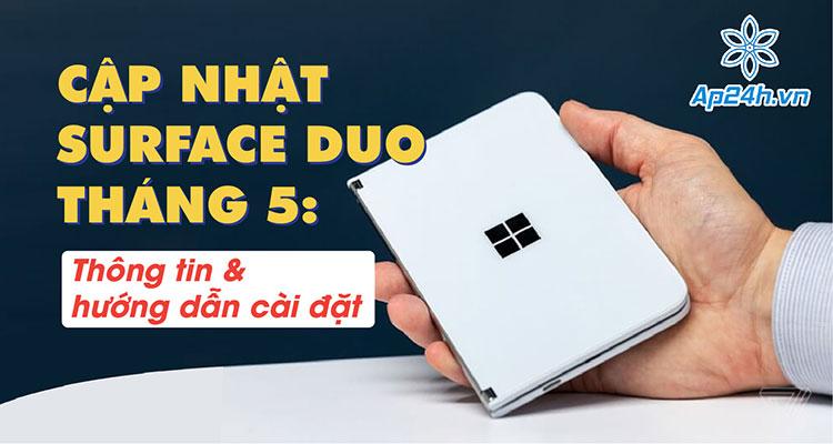 bản cập nhật tháng 5 cho Surface Duo