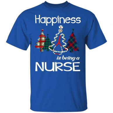 Happiness Is Being Nurse T-shirt christmas Gift