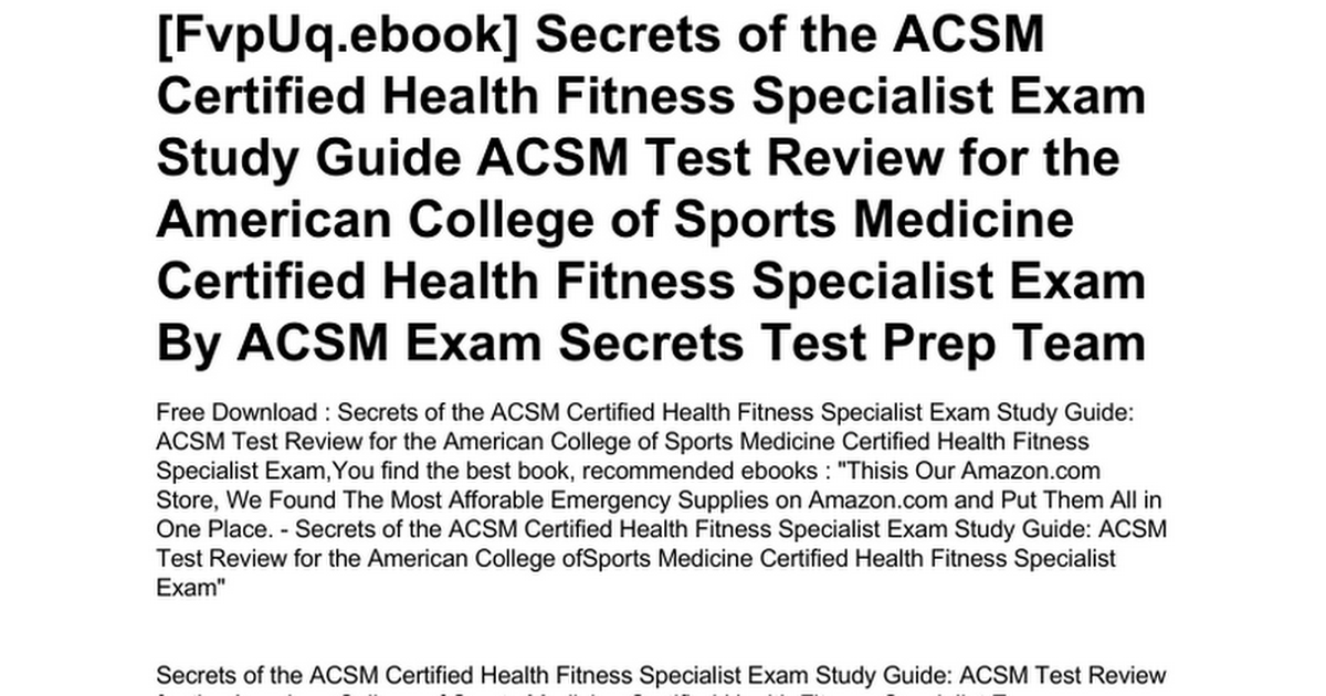 Secrets Of The Acsm Certified Health Fitness Specialist Exam Study