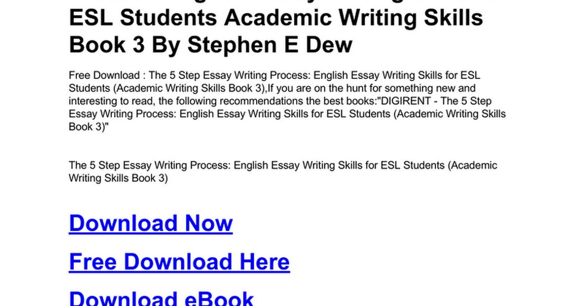 the-5-step-essay-writing-process-english-essay-writing-skills-for ...