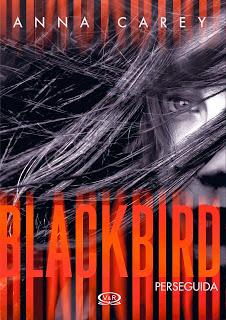 http://2.bp.blogspot.com/-dbl8k7MeWHU/VVqmhzGkfsI/AAAAAAAAFbg/JRysCNe-Fto/s320/Blackbird-Perseguida-Anna-Carey.jpg