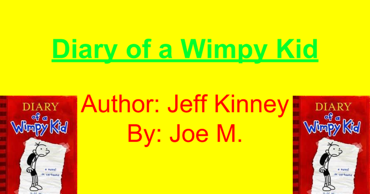 Diary Of A Wimpy Kid Google Slides
