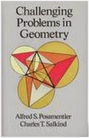Challenging Problems in Geometry (Dover)-Posamentier Salkind