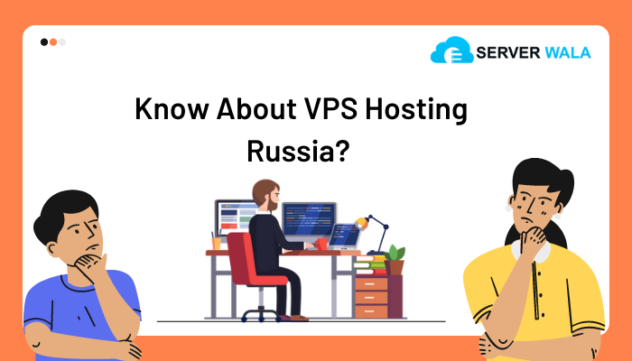 Serverwala Review: Buy the Best VPS in Russia to Grow Your Online Business 6