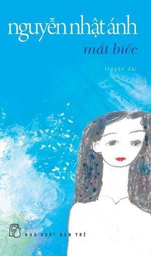 sach mat biec Những quyển sách hay nhất của Nguyễn Nhật Ánh
