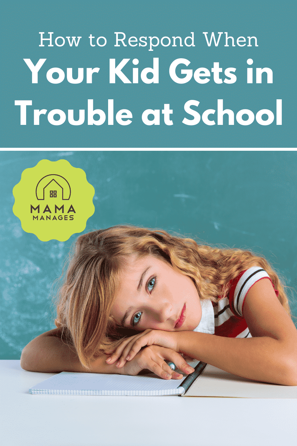 what to do when your kid gets in trouble at school