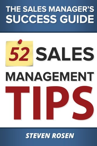 52 Sales Management Tips: The Sales Manager's Success Guide book