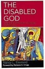 The Disabled God: Toward a Liberatory Theology of Disability