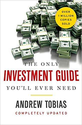 The Only Investment Guide You'll Ever Need BY ANDREW TOBIAS, ForexTrend