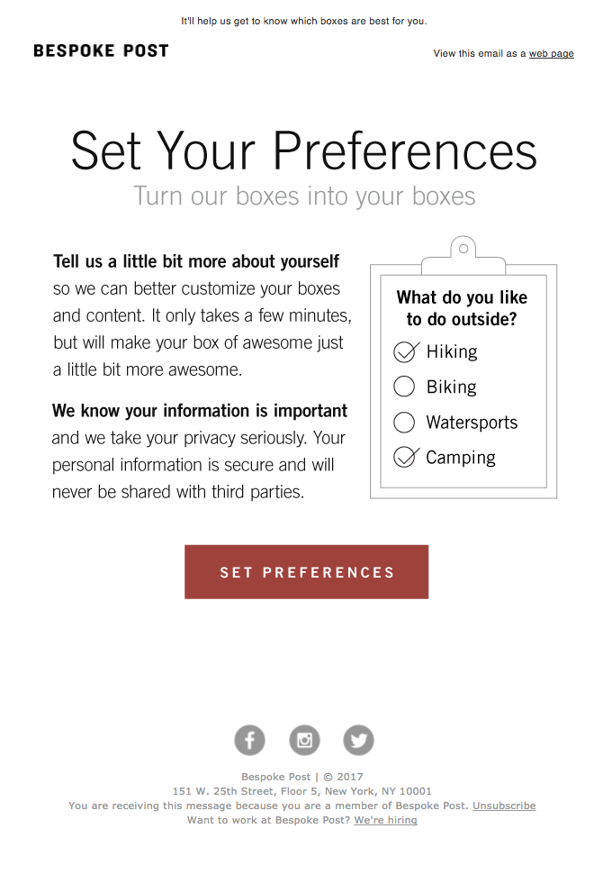 Have an unsubscribe link in a conspicuous place on every email you send.