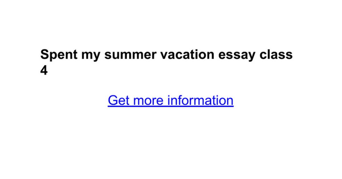 spent my summer vacation essay class google docs