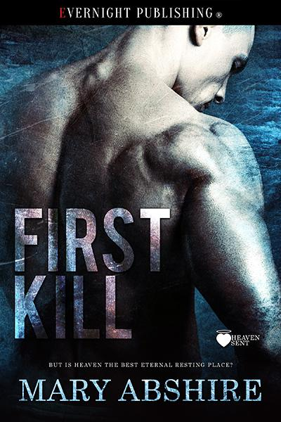 Time Machine Backups:Angel series:1st Kill:First Kill Cover Art:FirstKill-evernightpublishing-NOV2016-smallpreview.jpg