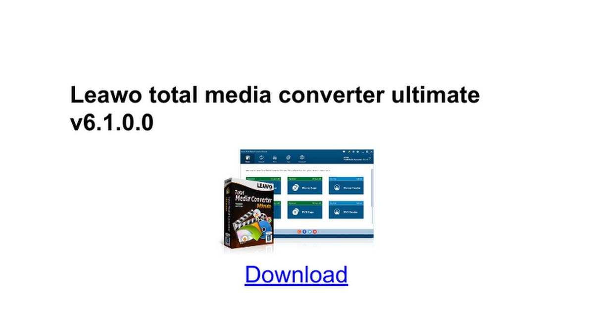 leawo total media converter ultimate 6.1.0.0