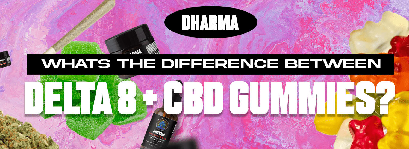 Difference between Delta 8 THC and CBD Gummies
