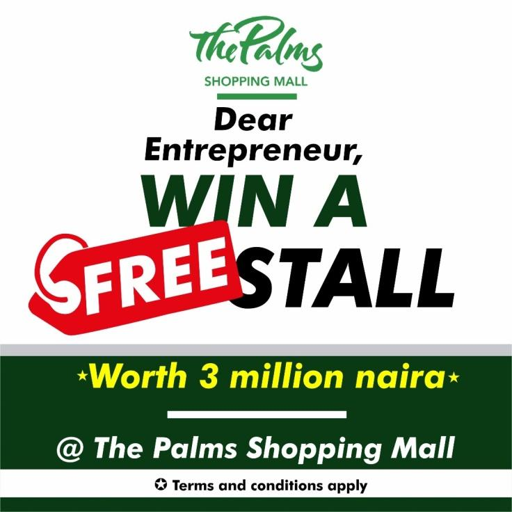 Find Out how to Win a Free Stall worth N3,000,000 at the Palms Shopping Mall