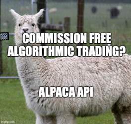 Commission Free Algorithmic Trading...Alpaca API